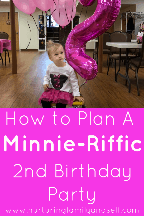 A Minnie Mouse Themed 2nd Birthday Party Nurturing Family Self