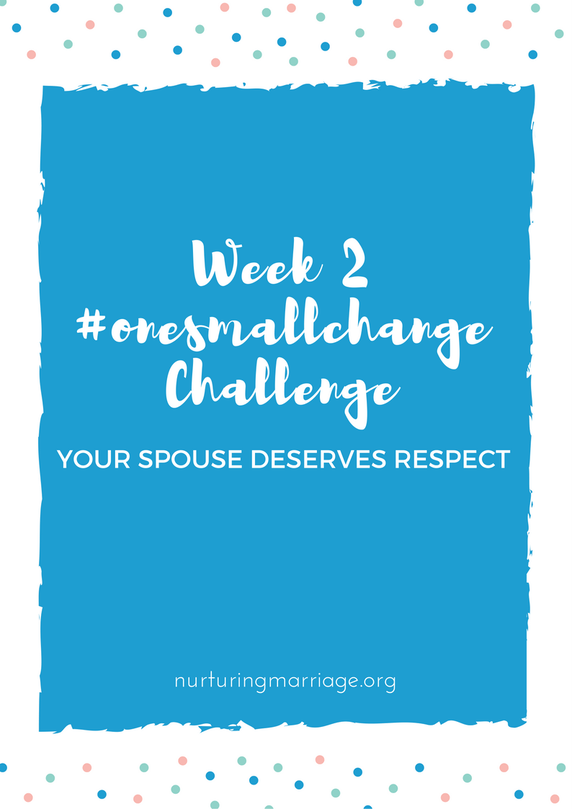 Week 2 is all about practical ways to show respect for your spouse. Join us for this FREE marriage challenge - free downloadable PDF worksheet included!