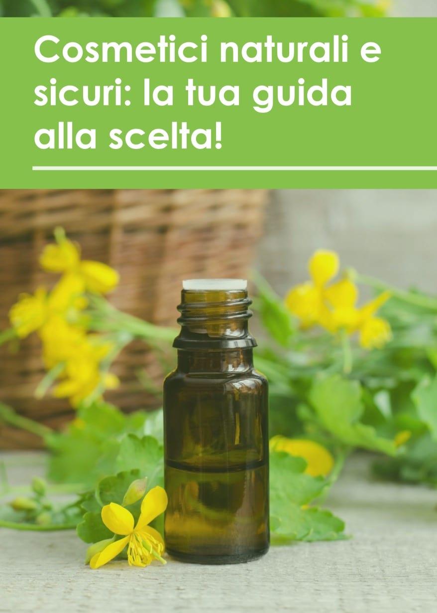 Cosmetici Naturali e Sicuri: La Tua Guida alla Scelta di Deborah Lazzaro