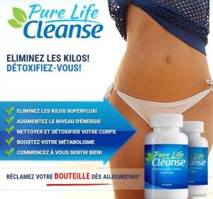 CLIQUEZ ICI POUR Pure Life Cleanse