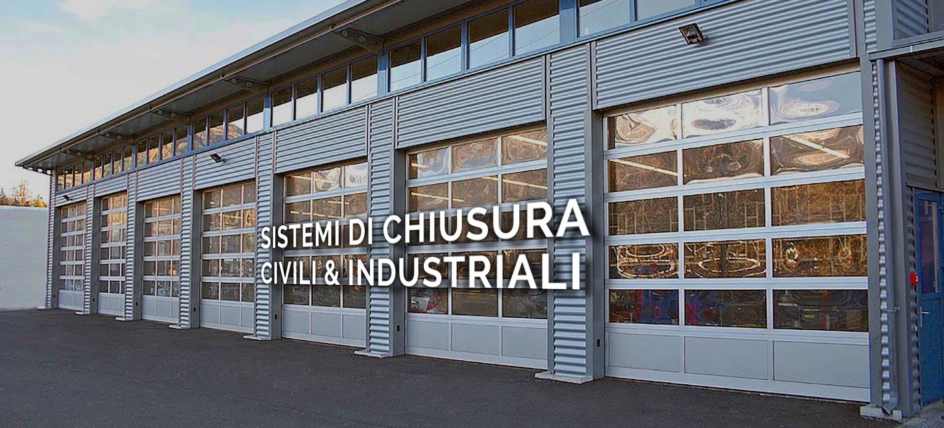 Sistemi di chiusura civili ed industriali