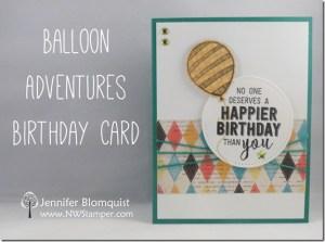 Masculine Birthday Card with Balloon Adventures by Jennifer Blomquist NWstamper.com