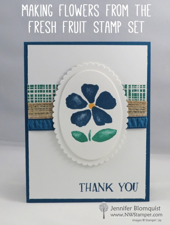 Fresh Fruit flower thank you card by Jennifer Blomquist | NWstamper.com