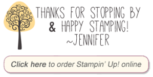 Thanks for reading! Shop Stampin' Up by clicking here
