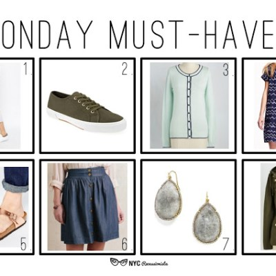 Monday Must-Haves