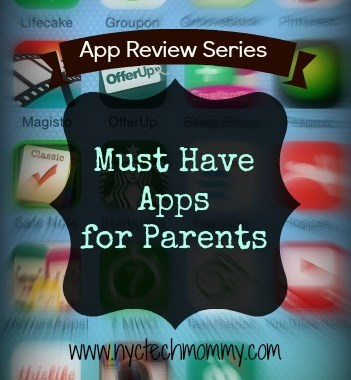 Must Have Apps for Parents - App Review