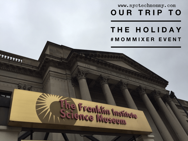 Our Trip to the 2015 Holiday Mom Mixer in Philly - Check out these cool toys, hot new sneakers and one really cool science museum - click the link - http://wp.me/p5Jjr7-pR