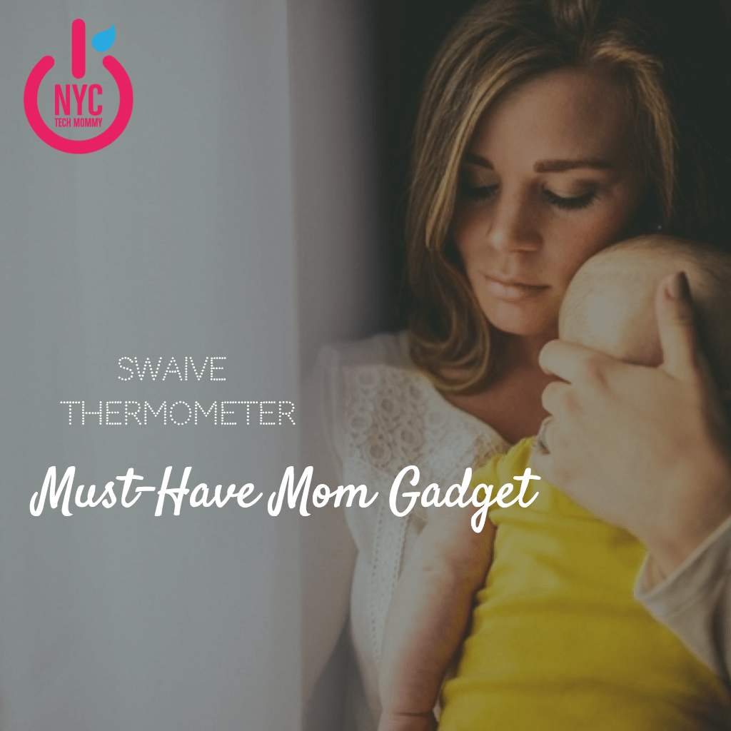The Swaive Thermometer - A Must-Have Mom Gadget