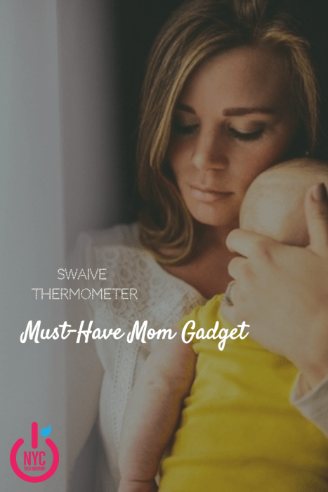 Swaive Thermometer - Every mom needs the world's most intelligent thermometer in their mommy tool-kit