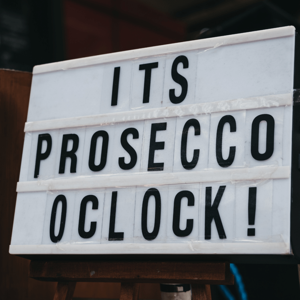 It's Prosecco O'Clock