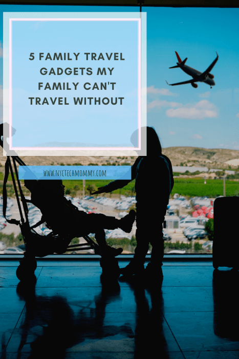 Family Travel Gadgets You Can't Forget to Pack