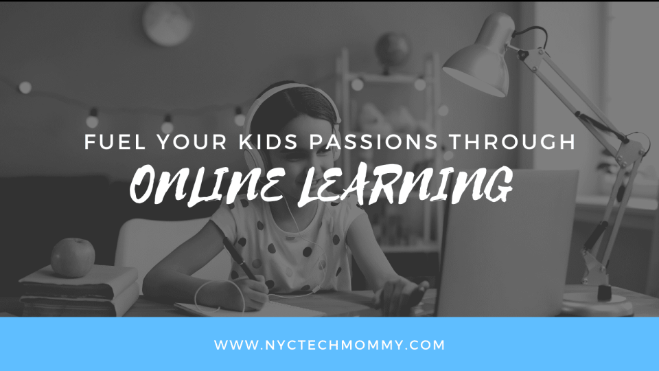 Here's how to fuel your kid's passions through online learning...