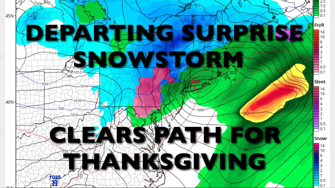 DEPARTING SURPRISE SNOWSTORM CLEARS THANKSGIVING DAY PATH