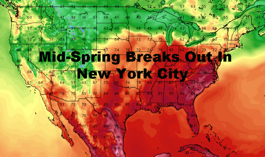 Mid-Spring Breaks Out In New York City Area