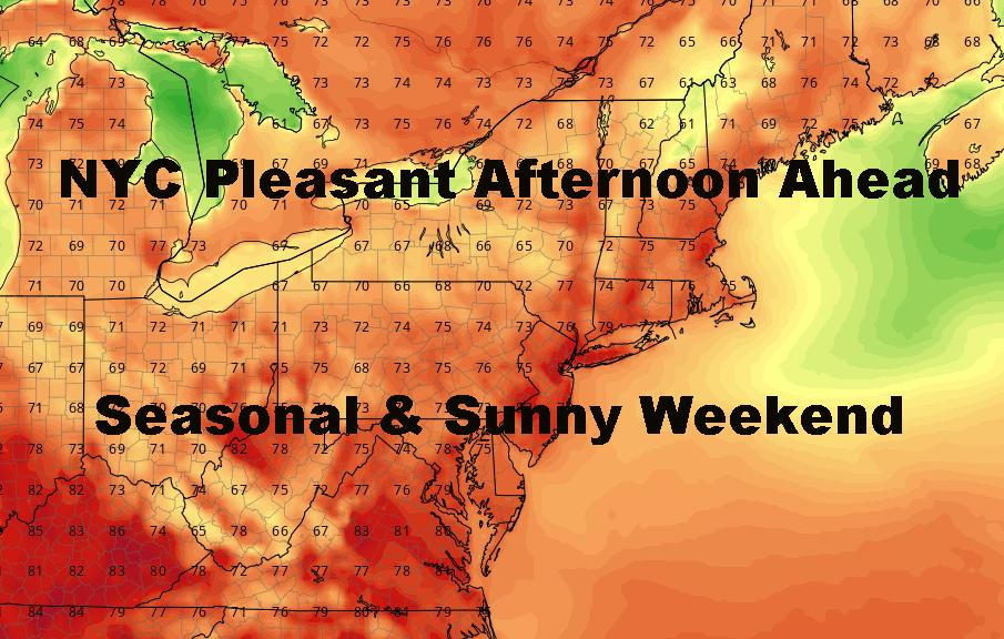 NYC Pleasant Weather Ahead Before Warmup