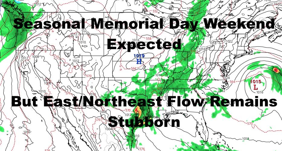 Seasonal Memorial Day Weekend Expected