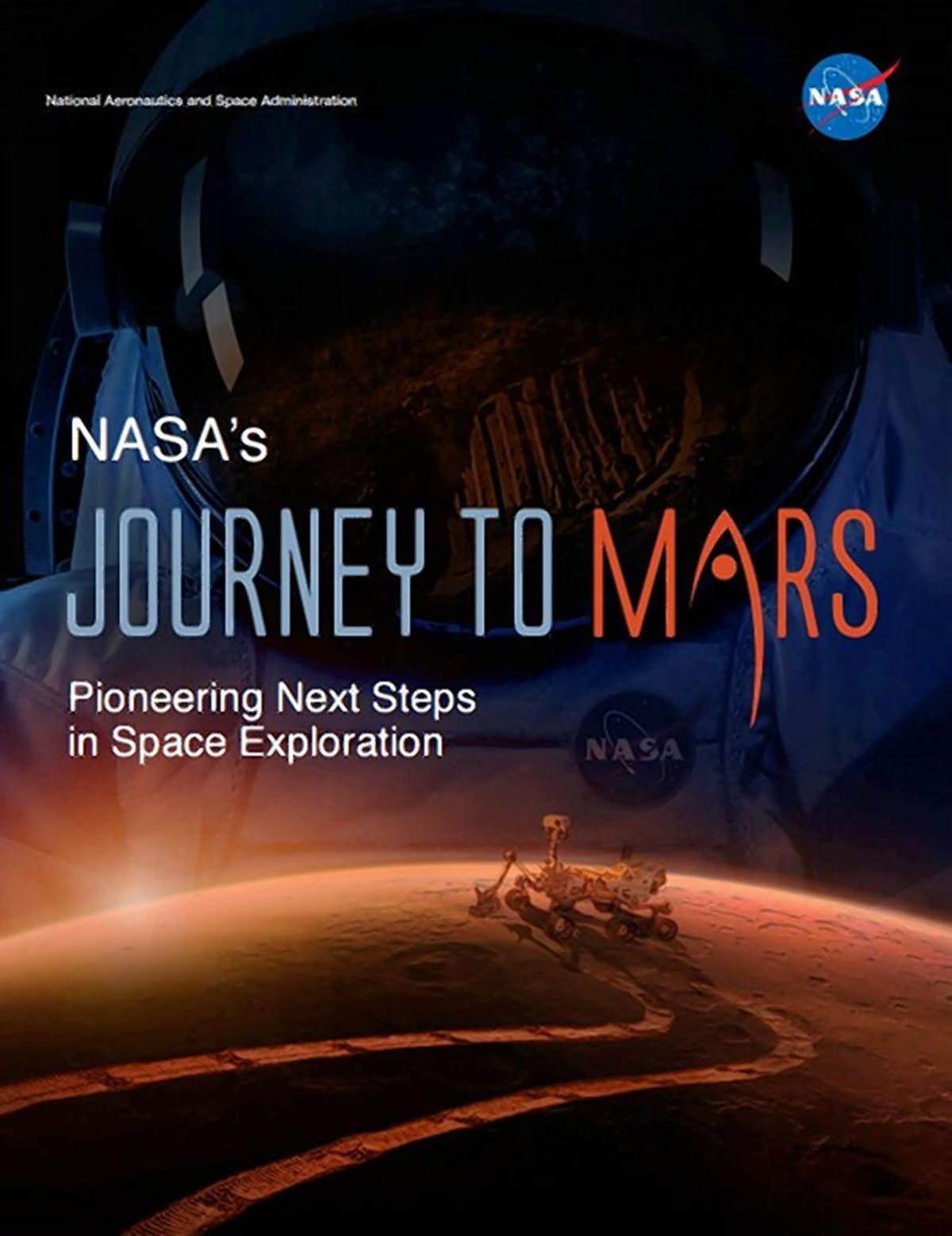 Nasa S Journey To Mars Space Agency Unveils Three Part