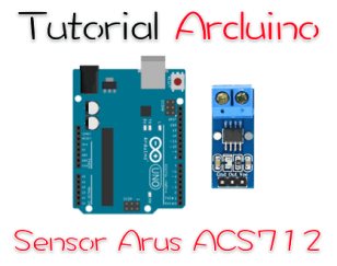 Tutorial arduino mengkases sensor arus acs712-5A