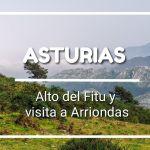 ALTO DEL FITU Y VISITA A ARRIONDAS