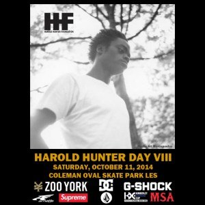 Harold Hunter Day VIII This Saturday October 11 2014