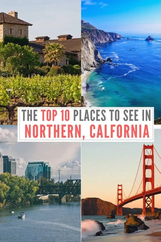PLACES AND TRAVEL SITES TO VISIT IN NORTHERN CALIFORNIA