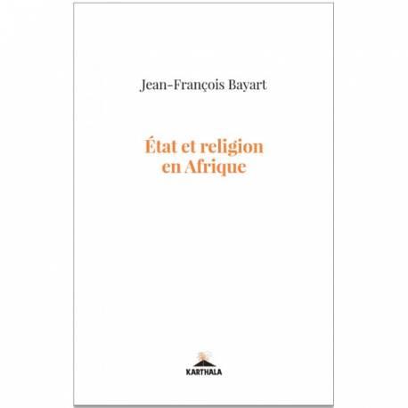 État et religion en Afrique av Bayart