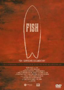 【おすすめサーフィン映画】フィッシュ:サーフボード・ドキュメンタリー