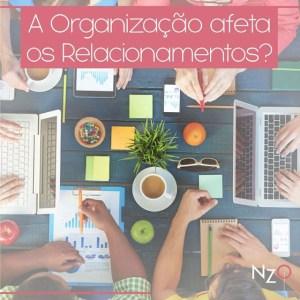 img_VPJ_aorganizacaoafetaosrelacionamentos-300x300 A Organização afeta os relacionamentos?