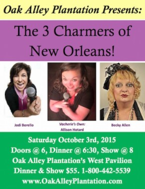 3 Charmers Of New Orleans Comedy Show Oak Alley Plantation