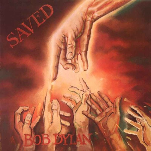 "Bob Dylan's ""Saved"""