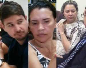 Diretor social Marcos Huck e as servidoras Cícera Silva e Rossandra Lima também foram presos