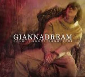 Giannadream (solo i sogni sono veri) - Gianna Nannini