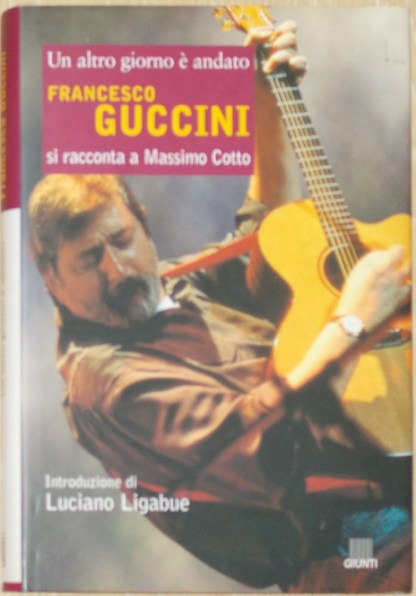 Un altro giorno è andato, Francesco Guccini si racconta - Massimo Cotto