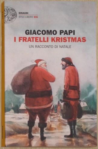 I fratelli Kristmas - Giacomo Papi