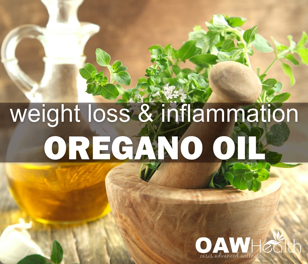 Oregano Oil – Weight Loss and Inflammation