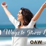 50 Ways to Stress Less