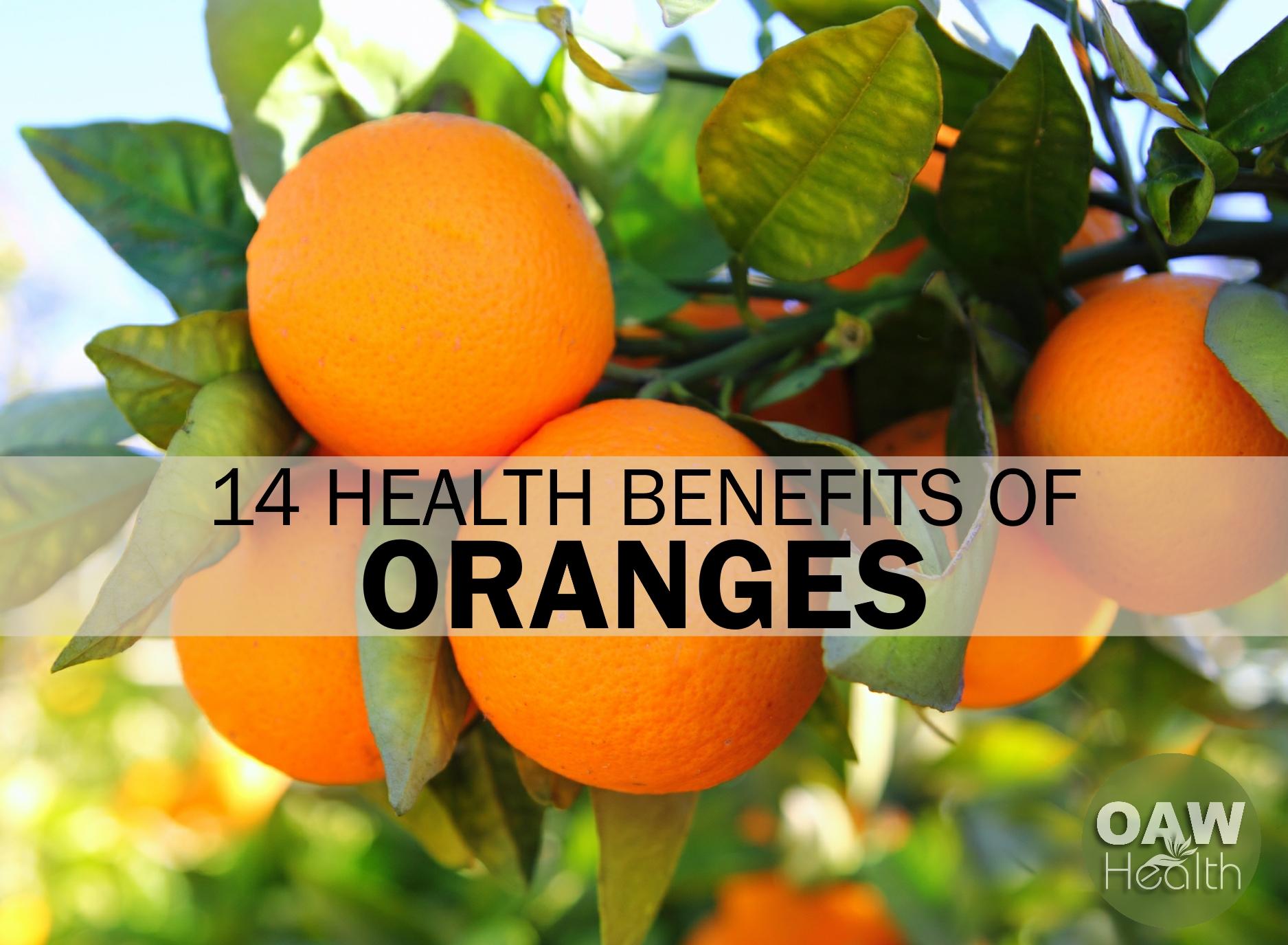 14 Health Benefits of Oranges