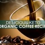 KETO organic coffee recipe