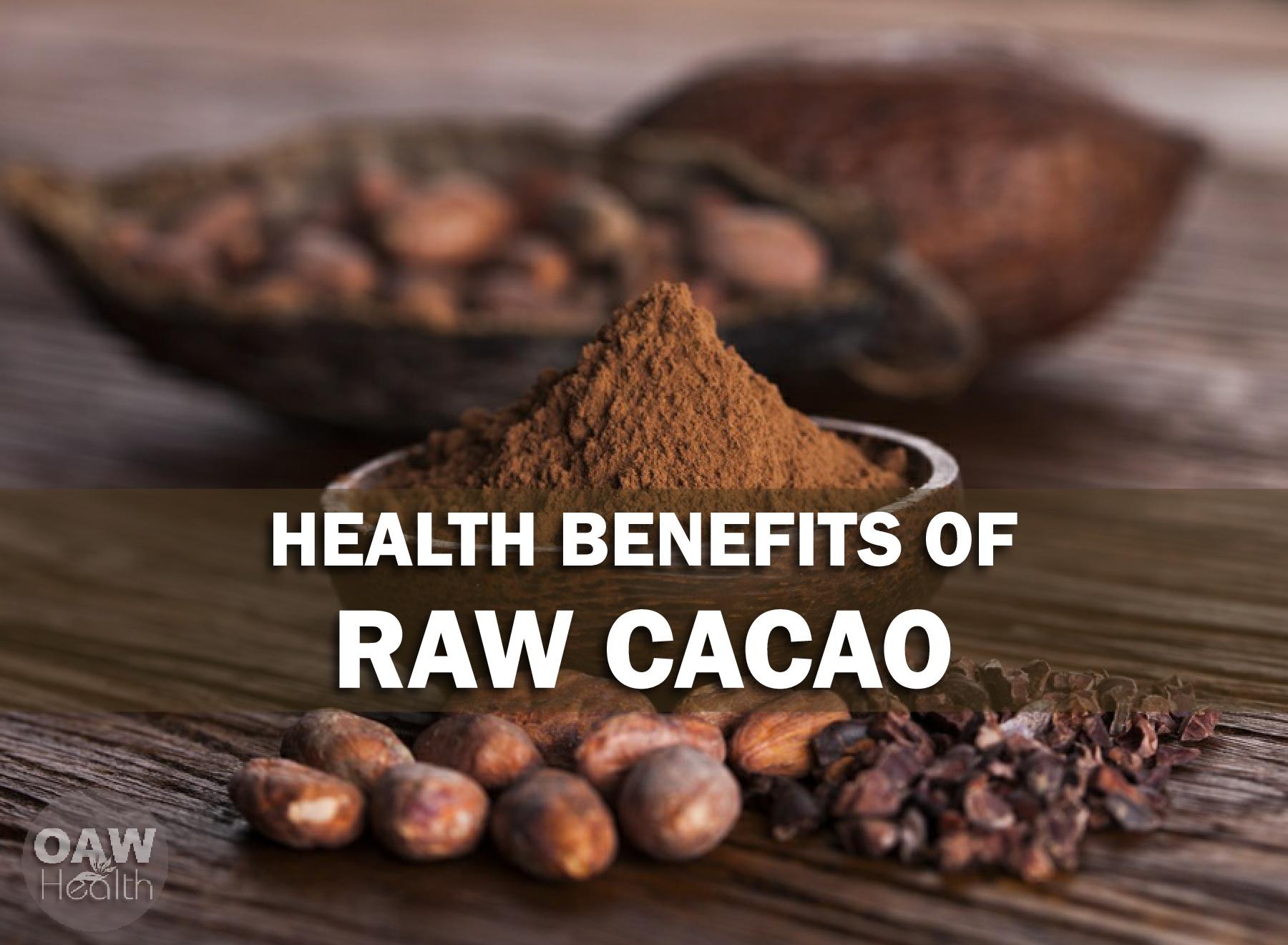 25 Super Health Benefits of Cacao