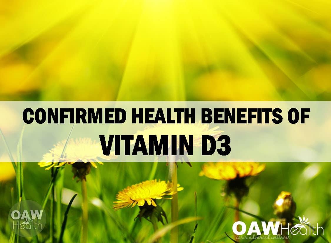 Confirmed Health Benefits of Vitamin D3