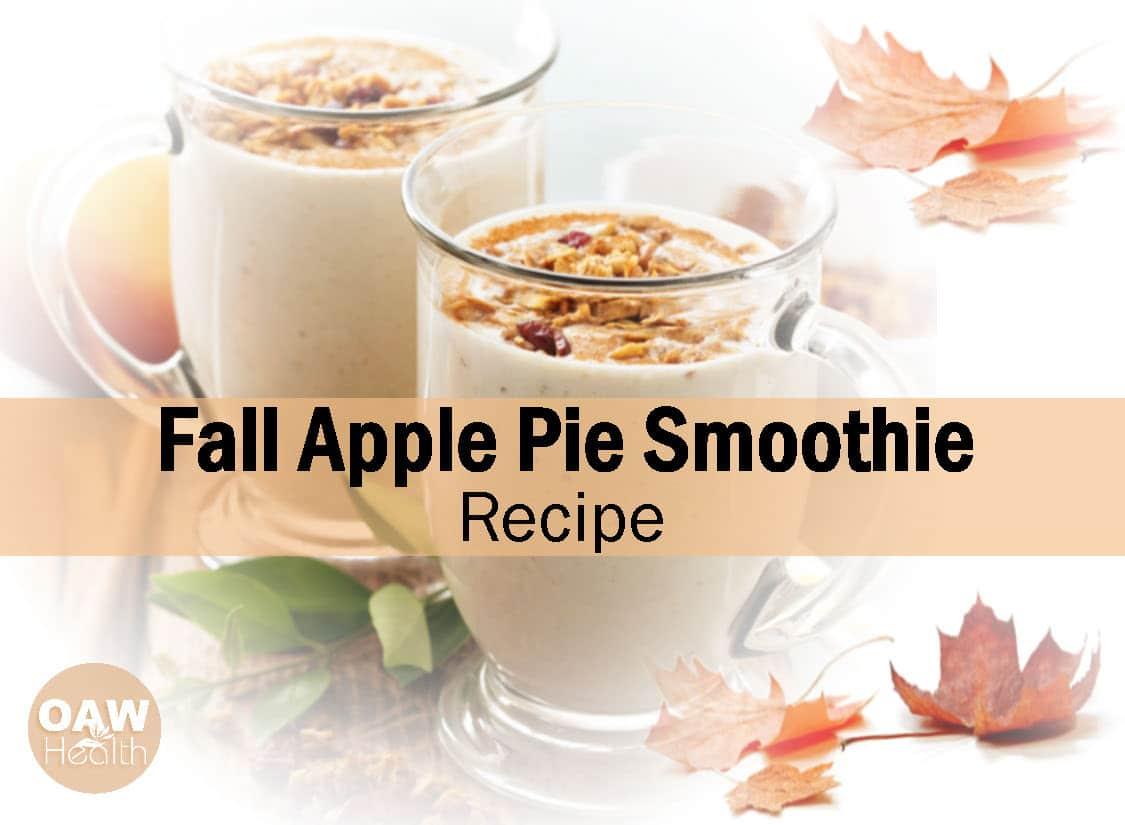 Fall Apple Pie Smoothie Recipe