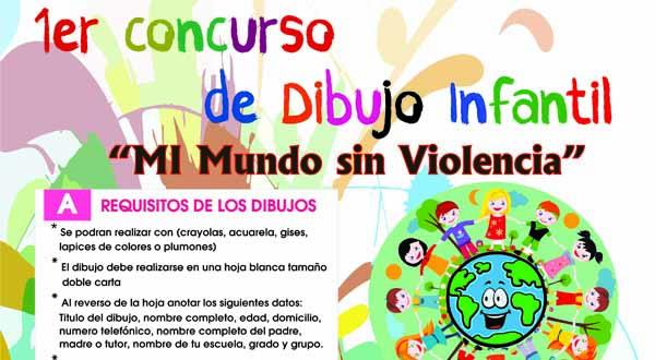 """Invita Municipio a participar en el 1er Concursode Dibujo Infantil """"Mi Mundo sin Violencia"""""""