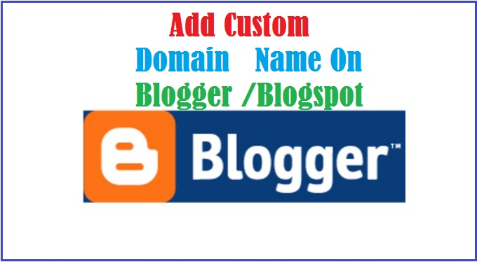 You can add custom domain name on blogger blogspot