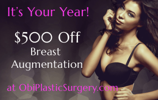 $500 Off Breast Augmentation at Obi Plastic Surgery!