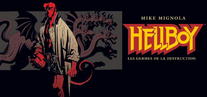 Hellboy - Les germes de la destruction
