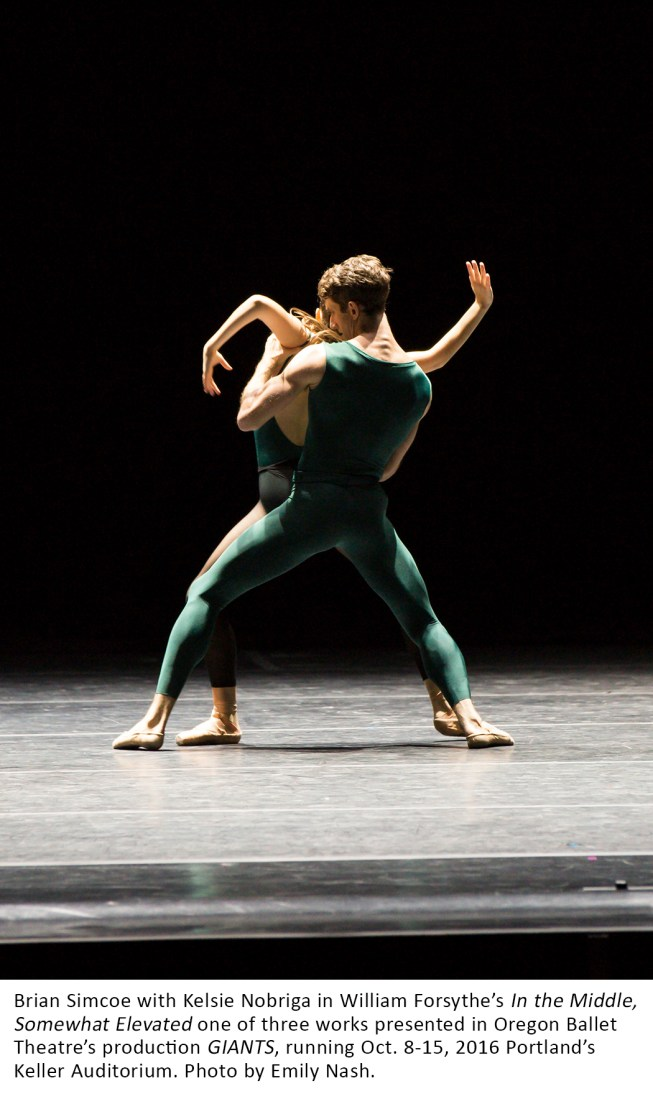 Brian Simcoe with Kelsie Nobriga in William Forsythe's In the Middle, Somewhat Elevated one of three works presented in Oregon Ballet Theatre's production GIANTS, running Oct. 8-15, 2016 Portland's Keller Auditorium. Photo by Emily Nash.