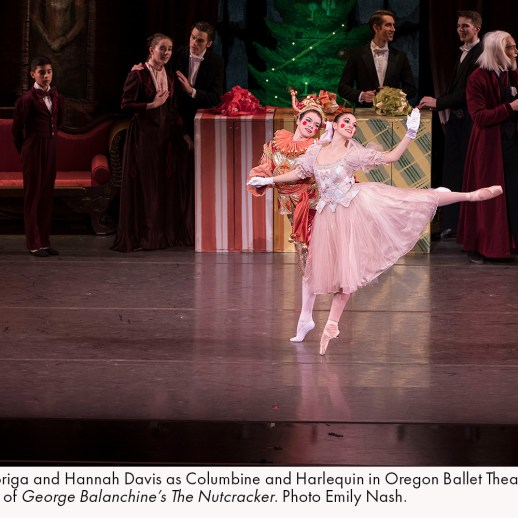 Kelsie Nobriga and Hannah Davis as Columbine and Harlequin in Oregon Ballet Theatre's 2017 production of George Balanchine's The Nutcracker. Photo Emily Nash.