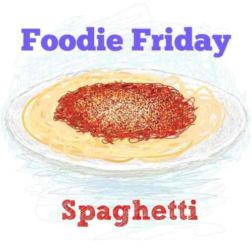 Foodie Friday – Homemade Spaghetti