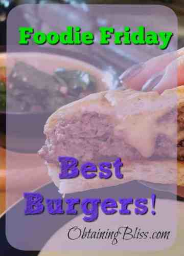 Foodie Friday – Best Burgers