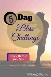 Tired of not being happy? Read Why You Should do the 5 Day Bliss Challenge. This short challenge will jump-start you into making a better life for yourself. #personalgrowth #personalbliss #mentalhealth #happiness #findyourbliss #personaldevelopment #5daychallenge #challenge #growthchallenge